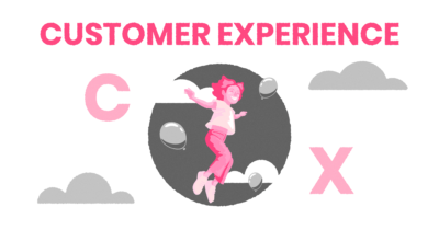The Ultimate Guide of Customer Experience