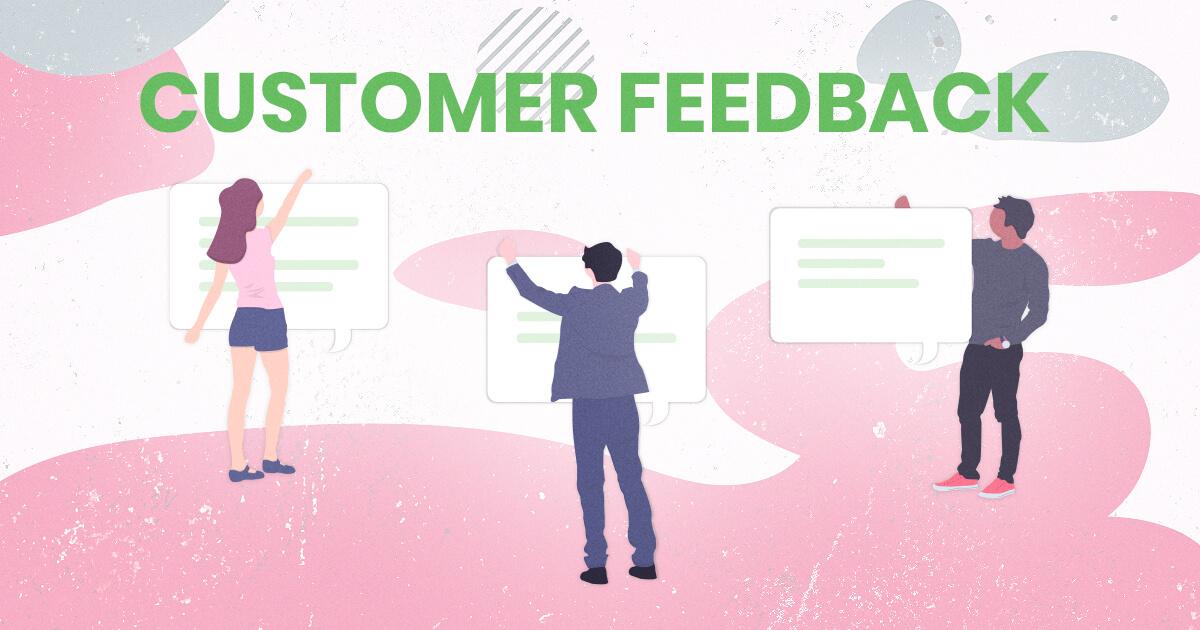 Unusual ways to Utilize your Customer Feedback