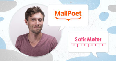 How MailPoet Doubled their NPS Score in 6 Months