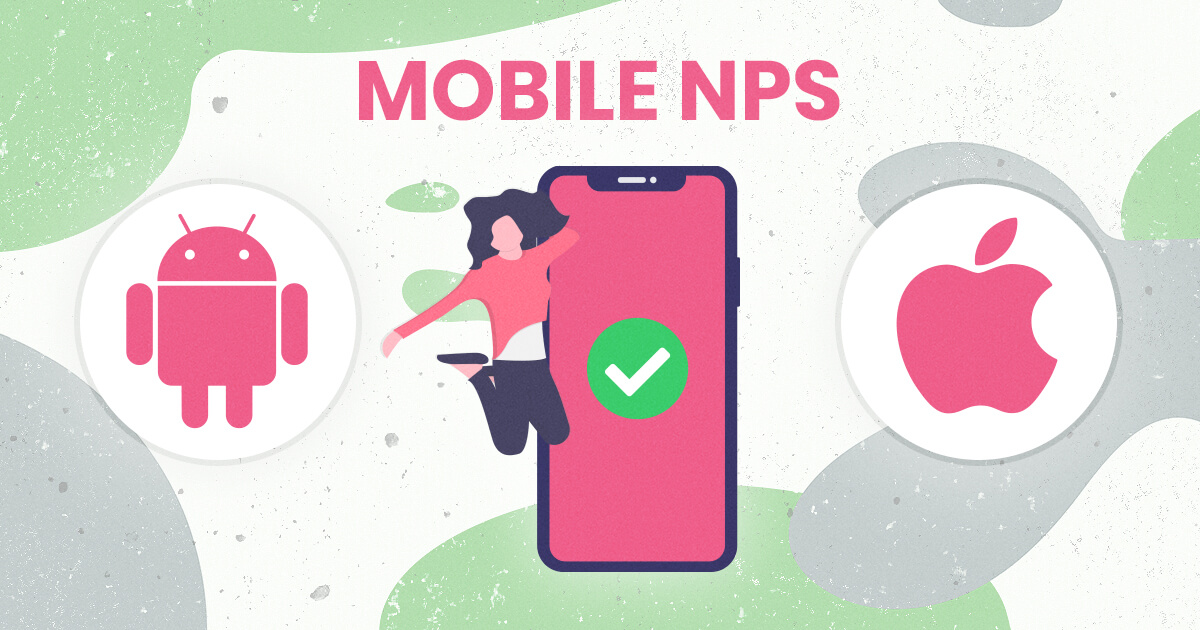 Collect Net Promoter Scores inside your iOS or Android App